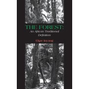 The Forest : An African Traditional Definition