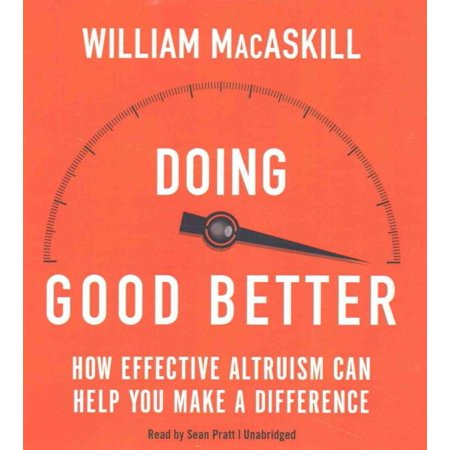 How Do You Make A Cupcake (Doing Good Better : How Effective Altruism Can Help You Make a)