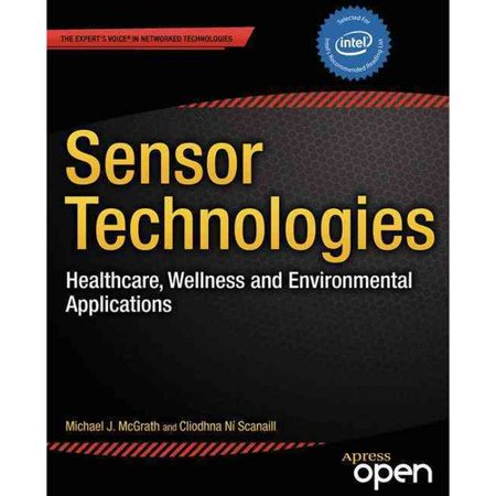 Sensor Technologies  Healthcare  Wellness And Environmental Applications