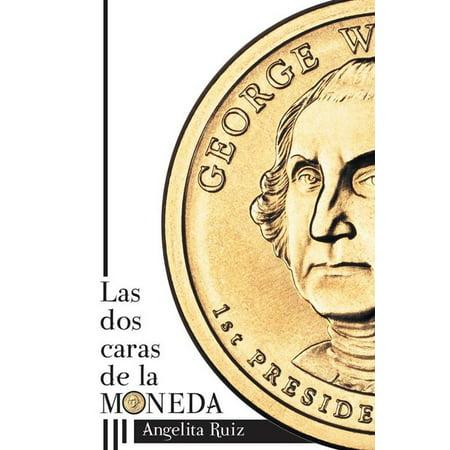 Las Dos Caras De La Moneda - eBook