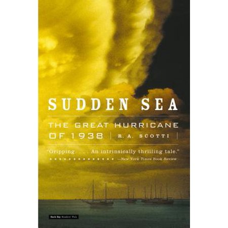 Sudden Sea : The Great Hurricane of 1938