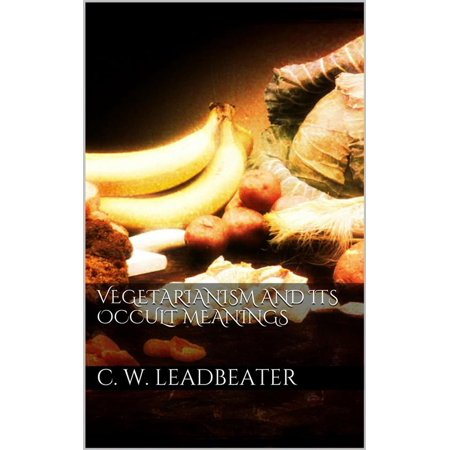Vegetarianism and its occult meanings - eBook](Occult Meaning Of Halloween)