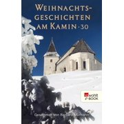 Weihnachtsgeschichten am Kamin 30 - eBook