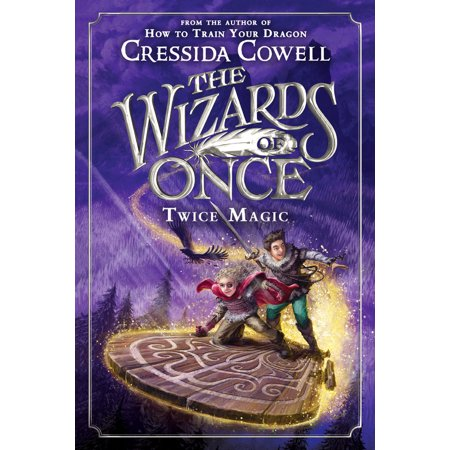 The Wizards of Once: Twice Magic (Hardcover) (Magic Wizards)