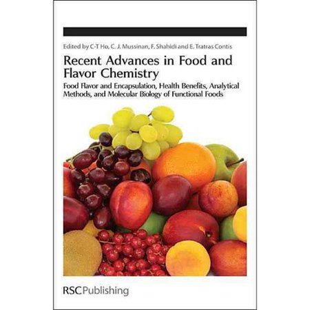 Recent Advances In Food And Flavor Chemistry  Food Flavors And Encapsulation  Health Benefits  Analytical Methods  And Molecular Biology Of Functional