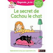 Regarde, je lis - Lecture CP Niveau 3 - Le secret de Cachou le chat - eBook
