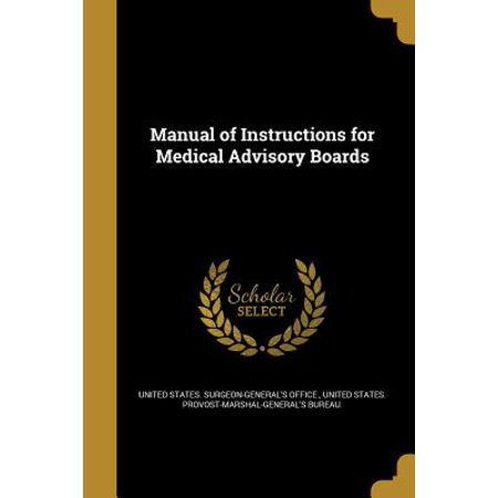 Manual of Instructions for Medical Advisory