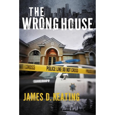 The Wrong House - eBook (The Wrong House Based On A True Story)
