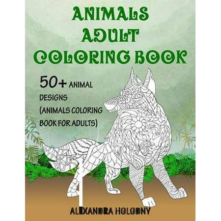 Animals Adult Coloring Book 50 Animal Designs Animals