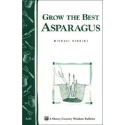 Grow the Best Asparagus - Paperback