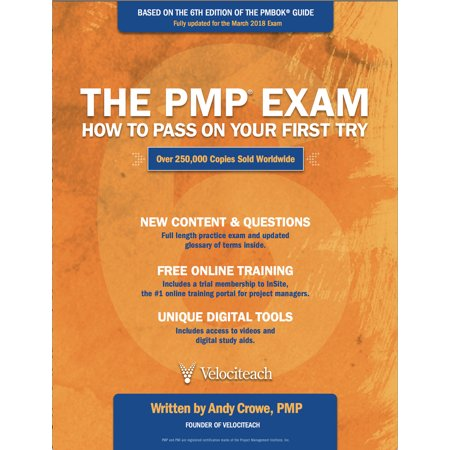 The PMP Exam : How to Pass on Your First Try, Sixth (Market Based Management Roger Best 6th Edition)