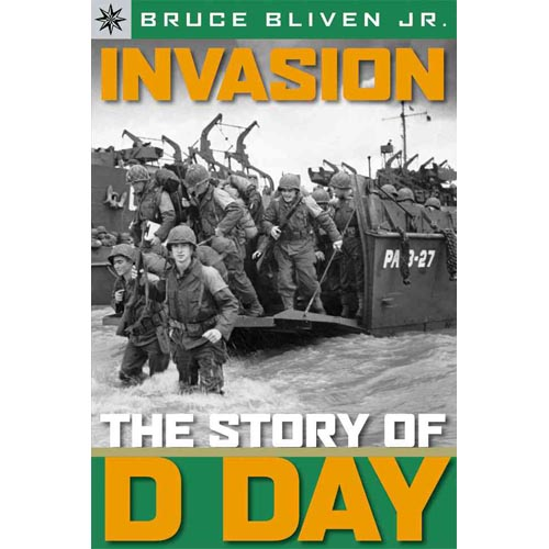 Invasion!: The Story of D-Day