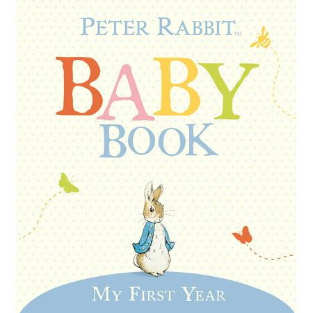 My First Year : Peter Rabbit Baby Book (Jordan Retro 7 Year Of The Rabbit)