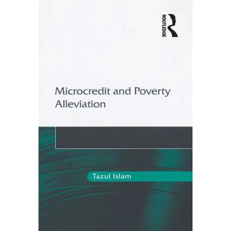 Microcredit and Poverty Alleviation - eBook (Role Of Microcredit In Poverty Alleviation In Bangladesh)