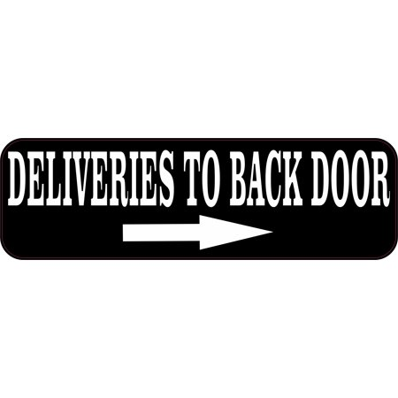 Delivery Bank - StickerTalk® Brand 10in x 3in Deliveries to Back Door Delivery Magnet Magnetic Signs Magnets