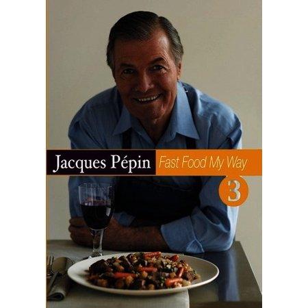 Jacques Pepin: Fast Food My Way Volume 3 (DVD) ()
