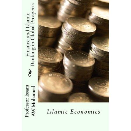 Finance And Islamic Banking In Global Prospects  Islamic Economics