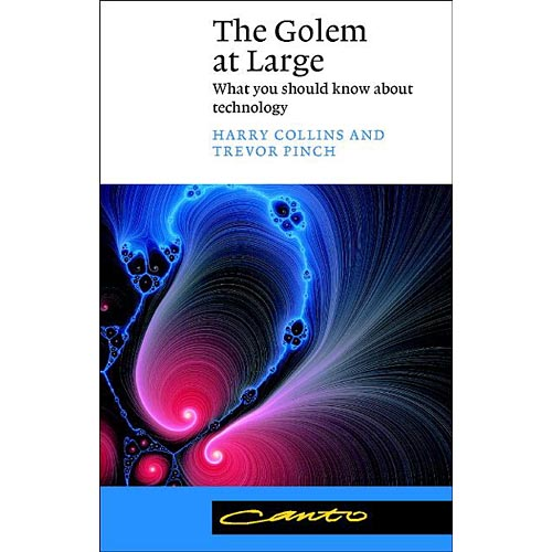The Golem at Large: What You Should Know about Technology