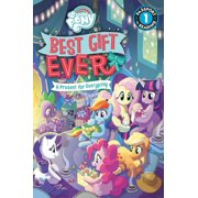 My Little Pony: Best Gift Ever: A Present for Everypony (Paperback)