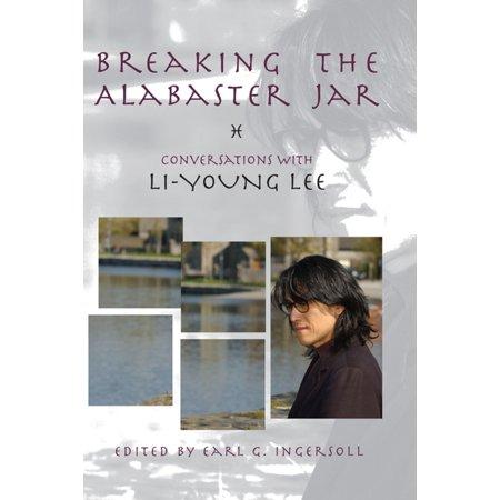 Breaking the Alabaster Jar - (Alabaster Jar)