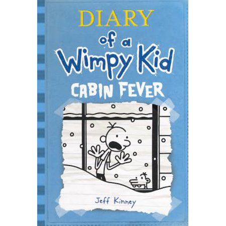 Diary of a Wimpy Kid 6 : Cabin Fever