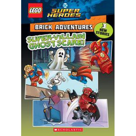 Super-Villain Ghost Scare! (LEGO DC Comics Super Heroes: Brick Adventures) - eBook (Superheroes Or Villains)