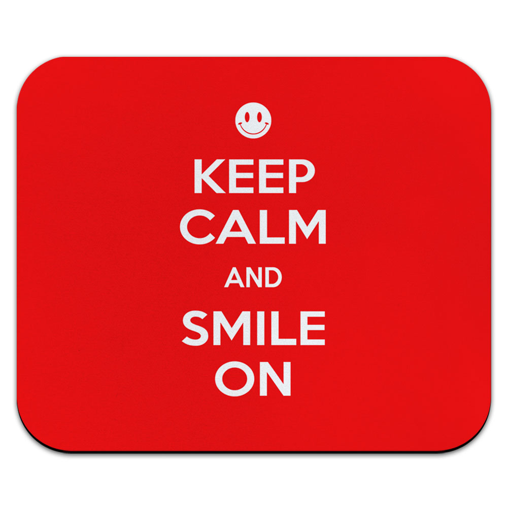Keep Calm And Smile On Red Happy Face Mouse Pad
