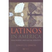 Latinos in America: Philosophy and Social Identity (Paperback)