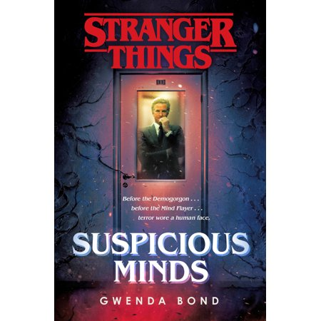 Stranger Things Suspicious Minds The First Official Stranger Things Novel
