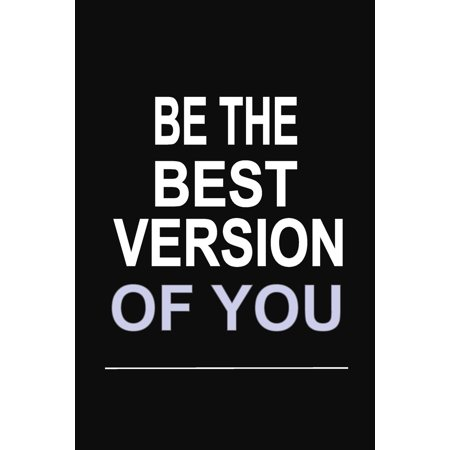 Be the Best Version of You: 100 Pages 6