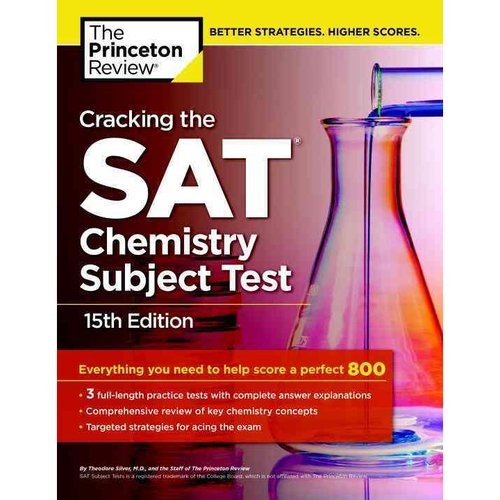 The Princeton Review Cracking the SAT Chemistry Subject Test