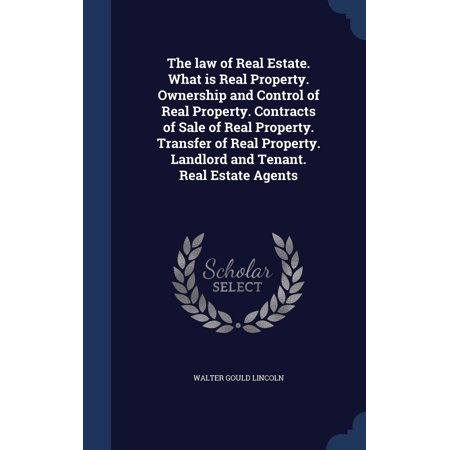 The Law of Real Estate. What Is Real Property. Ownership and Control of Real Property. Contracts of Sale of Real Property. Transfer of Real Property. Landlord and Tenant. Real Estate Agents (Transfer Kindle Ownership)