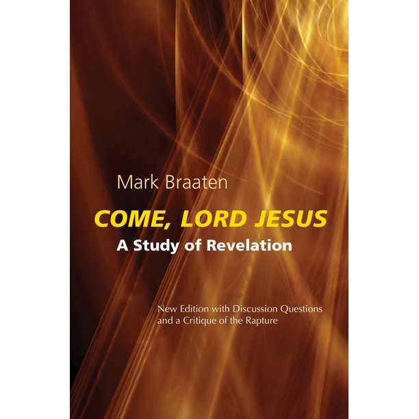 Come, Lord Jesus : A Study of Revelation