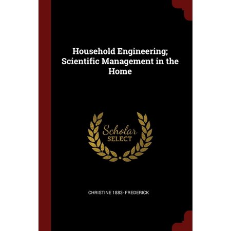 Household Engineering; Scientific Management in the