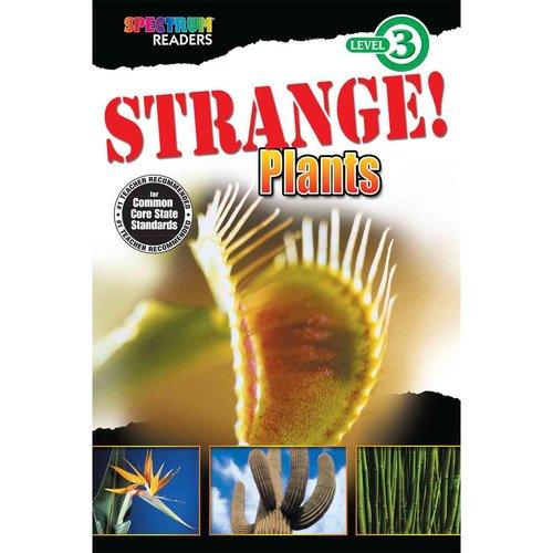 Strange! Plants