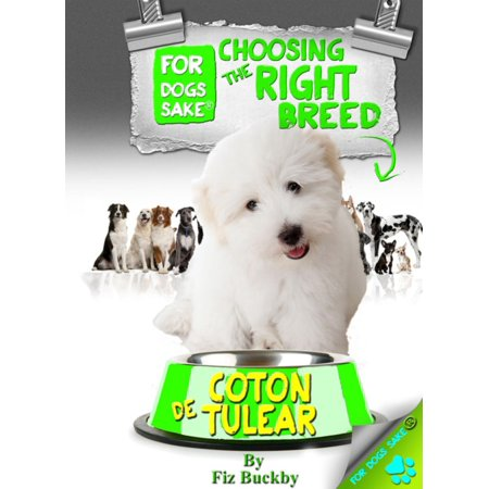 Choosing the Right Breed - Coton de Tulears -