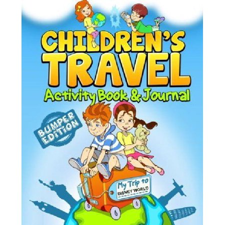 Childrens Travel Activity Book   Journal My Trip To Disney World