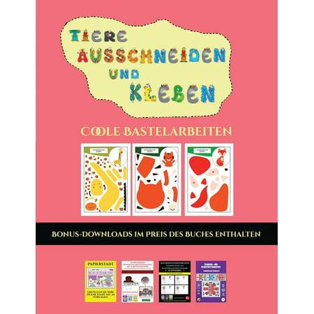 Coole Bastelarbeiten: Coole Bastelarbeiten (Tiere ausschneiden und kleben): Ein tolles Geschenk für Kinder, das viel Spaß macht. (Paperback) (Coole Sonnenbrillen Für Herren)