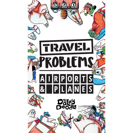 Airport Travel - Travel Problems Airports and Planes (Hardcover)