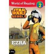 World of Reading Star Wars Rebels Ezra and the Pilot : Level 2