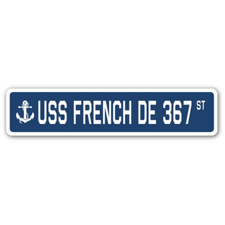 USS FRENCH DE 367 Street Sign us navy ship veteran sailor gift](French Street Sign)