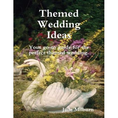 Themed Wedding Ideas - eBook - Theme Ideas
