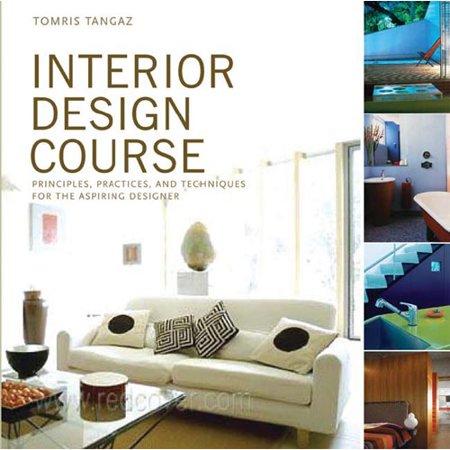 interior design course principles practices and techniques for the