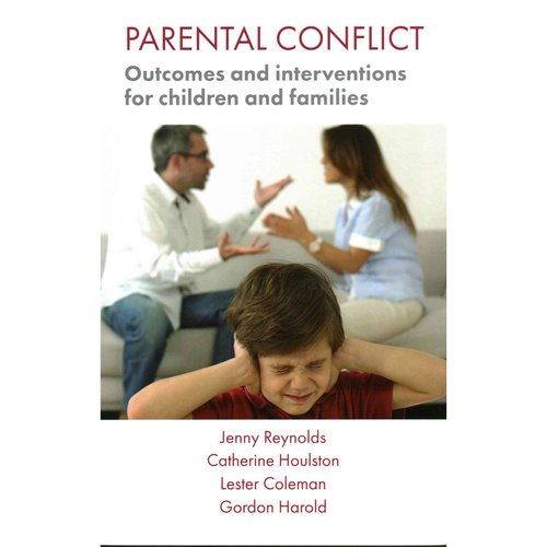 Parental Conflict: Outcomes and interventions for children and families