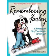 Remembering Farley: A Tribute to the Life of Our Favorite Cartoon Dog: A For Better or For Worse Special Edition - eBook