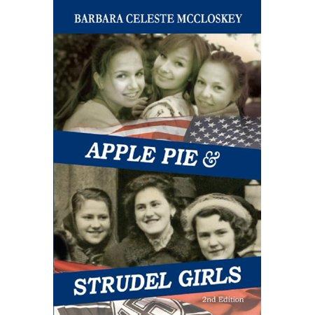 Apple Pie and Strudel Girls: 2nd Edition - eBook (Best Strudel In Vienna)