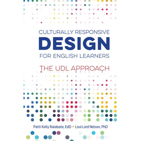 Culturally Responsive Design for English Learners : The UDL Approach ()