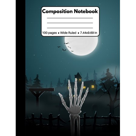 It Works Global Halloween (Composition Notebook : Spooky Halloween Gifts: Skeleton Hand, Composition Book for Back To School Home Work (for Kids Teachers and)