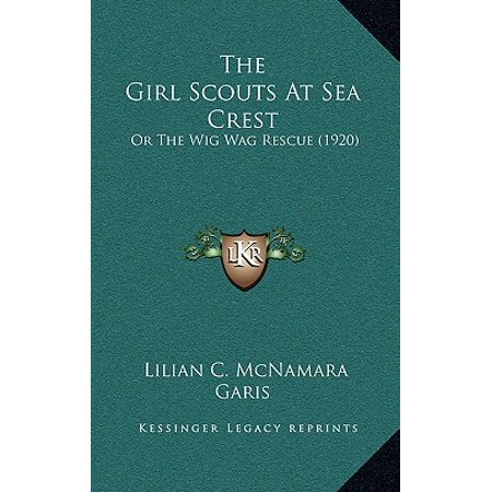The Girl Scouts at Sea Crest: Or the Wig Wag Rescue - 1920 Wigs