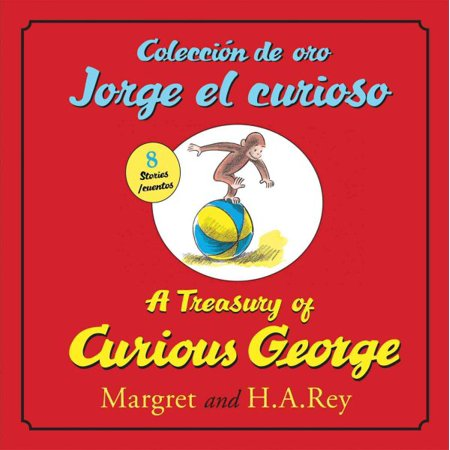 Coleccion De Oro Jorge El Curioso A Treasury Of Curious George  Bilingual Edition